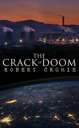 The Crack of Doom - Dystopian Sci-Fi Novel