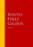 Benito Pérez Galdós: Tormento