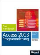Walter Doberenz: Microsoft Access 2013 Programmierung - Das Handbuch