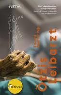 Eduard Egarter Vigl: Ötzis Leibarzt ★★★★