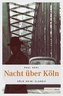 Paul Kohl: Nacht über Köln ★★★★★