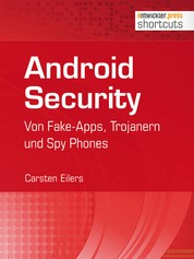 Android Security - Von Fake-Apps, Trojanern und Spy Phones