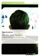 Inga Baumhoer: Kinder und Medien