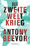 Antony Beevor: Der Zweite Weltkrieg ★★★★