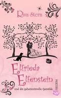 Riva Stern: Elfrieda Elfenstein und das geheimnisvolle Gemälde ★★★★★
