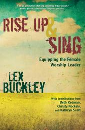 Rise Up and Sing - Equipping the Female Worship Leader