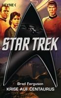 Brad Ferguson: Star Trek: Krise auf Centaurus ★★★