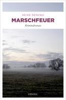 Heike Denzau: Marschfeuer ★★★★