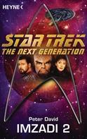 Peter David: Star Trek - The Next Generation: Imzadi II ★★★★★