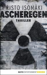 Ascheregen - Thriller