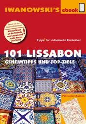 101 Lissabon - Reiseführer von Iwanowski - Geheimtipps und Top-Ziele