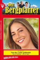 Toni Waidacher: Der Bergpfarrer 375 – Heimatroman ★★★★★