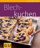 Anne-Katrin Weber: Blechkuchen ★★★★