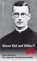 Christian Feldmann: Einen Eid auf Hitler? NIE ★★★★★