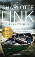 Charlotte Link: Die letzte Spur ★★★★