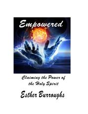Empowered - Claiming the Power of the Holy Spirit