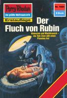 H.G. Francis: Perry Rhodan 1604: Der Fluch von Rubin ★★★★