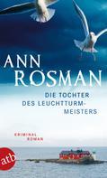 Ann Rosman: Die Tochter des Leuchtturmmeisters ★★★★