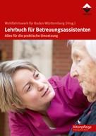 Wohlfahrtswerk für Baden-Württemberg: Lehrbuch für Betreuungsassistenten ★★★★