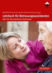 Lehrbuch für Betreuungsassistenten - Alles für die praktische Umsetzung