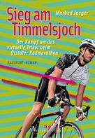 Marbod Jaeger: Sieg am Timmelsjoch