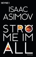 Isaac Asimov: Ströme im All ★★★★