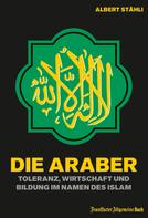 Albert Stähli: Die Araber
