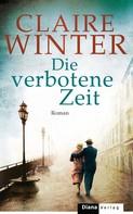 Claire Winter: Die verbotene Zeit ★★★★★
