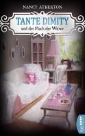 Nancy Atherton: Tante Dimity und der Fluch der Witwe ★★★★★