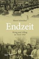 Horst Schreiber: Endzeit