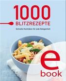 Naumann & Göbel Verlag: 1000 Blitzrezepte ★★★