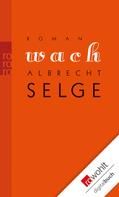 Albrecht Selge: Wach ★★