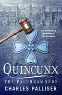 Charles Palliser: The Quincunx: The Palphramonds