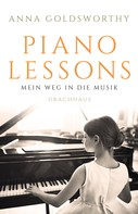 Anna Goldsworthy: Piano Lessons ★★★★