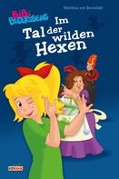 Matthias von Bornstädt: Bibi Blocksberg - Im Tal der wilden Hexen ★★★★★