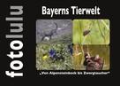 fotolulu: Bayerns Tierwelt
