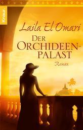 Der Orchideenpalast - Roman