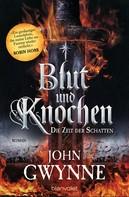 John Gwynne: Die Zeit der Schatten - Blut und Knochen 1 ★★★★