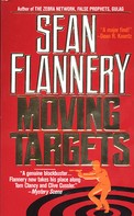 Sean Flannery: Moving Targets