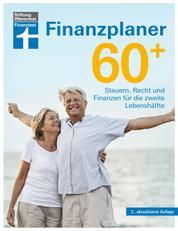 Finanzplaner 60+ - Steuern, Recht und Finanzen für die zweite Lebenshälfte