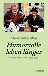 Humorvolle leben länger