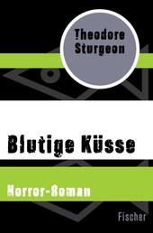 Blutige Küsse - Horror-Roman