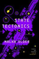 Malka Older: State Tectonics