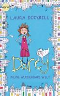 Laura Dockrill: Darcy - Meine wunderbare Welt ★★★★