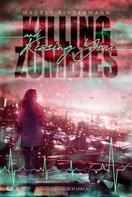 Magret Kindermann: Killing Zombies and Kissing You ★★★★