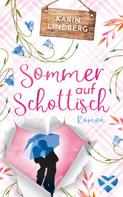 Karin Lindberg: Sommer auf Schottisch ★★★★