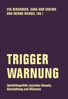 Markus Brunner: Trigger Warnung ★★