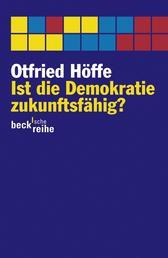 Ist die Demokratie zukunftsfähig? - Über moderne Politik