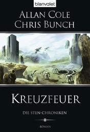 Die Sten-Chroniken 2 - Kreuzfeuer