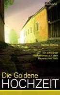 Manfred Wöhlcke: Die goldene Hochzeit ★★★